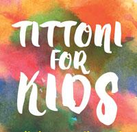 TITTONI FOR KIDS