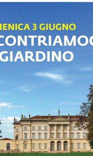 Domenica 3 giugno Villa Tittoni: INCONTRIAMOCI IN GIARDINO!