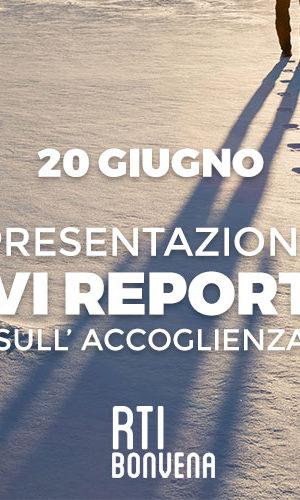 20 giugno: presentazione  del VI Report sull'Accoglienza