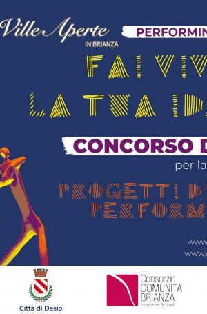 FAI VIVERE LA TUA IDEA- Ville Aperte Performing Art 2018