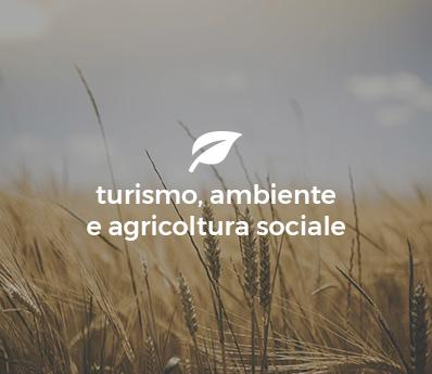 Turismo Ambiente Agricolura sociale