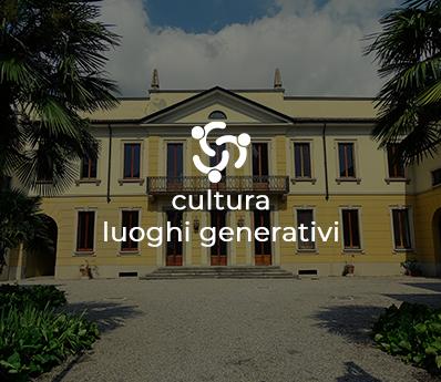 Cultura e luoghi generativi