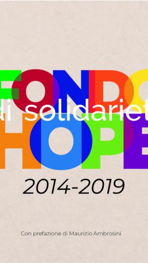 Il Report del Fondo di solidarietà HOPE