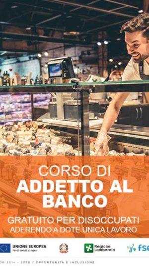 Il 30 settembre parte il corso per ADDETTO AL BANCO gratuito per disoccupati!