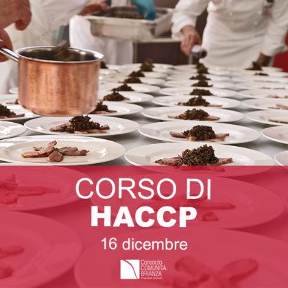 Il 16 dicembre a Monza CORSO DI HACCP!
